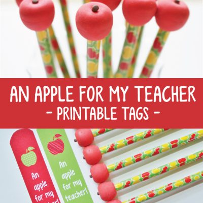An Apple for my Teacher FREE Printable for Back to School Gifts