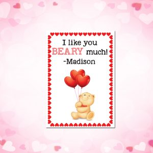 """I Like you BEARY Much!"" Valentine's Day Tags"