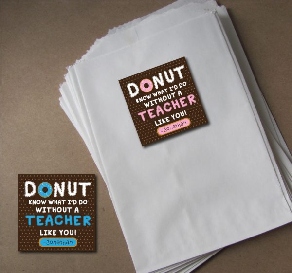"""Donut Know What I'd Do without a Teacher Like You"" Gift Tags"