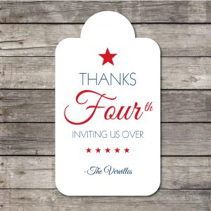 Patriotic Gift Tags- Thanks Four(th) Inviting us Over Tags