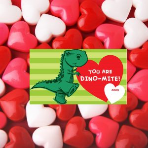 """You are Dino-Mite"" Valentine's Day Favor Tags"
