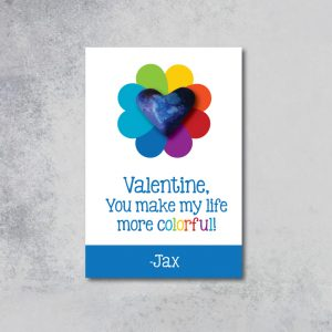 """You Make My Life More Colorful"" Valentine's Day Tags"