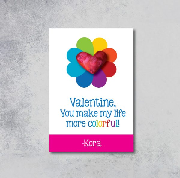 """""""You Make My Life More Colorful"""" Valentine's Day Cards"""